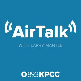 AirTalk with Larry Mantle