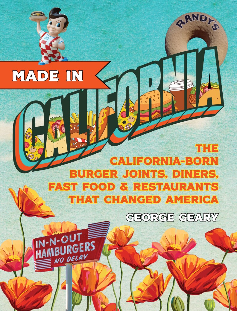 """The cover of the book """"Made in California,"""" which features poppies, the Bob's Big Boy statue and the giant Randy's Donut statue."""
